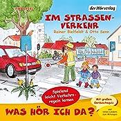 Im Straßenverkehr (Was hör ich da?) | Rainer Bielfeldt, Otto Senn
