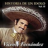 Historia De Un Idolo Vol. 2