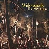 Widowspeak Swamps
