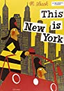 This is New York (This Is . . .) (Artists Monographs)