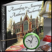 According to Jennings Audiobook by Anthony Buckeridge Narrated by Simon Vance