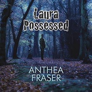 Laura Possessed Audiobook