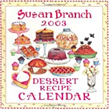 Susan Branch Dessert Recipe 2003 Calendar (0740725351) by Branch, Susan