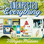 The Unexpected Everything  | Morgan Matson