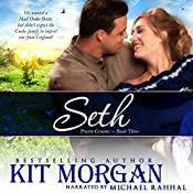 Seth: Prairie Grooms, Book 3   Kit Morgan