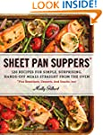 Sheet Pan Suppers: 120 Recipes for Si...