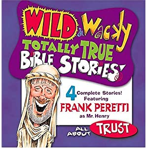 Wild & Wacky Totally True Bible Stories - All About Trust CD (Mr. Henry's Wild & Wacky Bible Stories)
