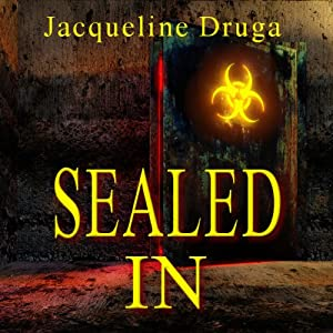 Sealed In | [Jacqueline Druga]