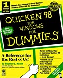 Quicken 98 For Windows For Dummies (For Dummies (Computer/Tech)) (0764502433) by Nelson, Stephen L.