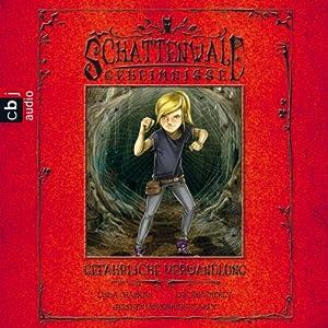 Gefährliche Verwandlung (Schattenwald-Geheimnisse 3) Hörbuch