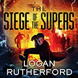 The Siege of the Supers: First Superhero Series #2