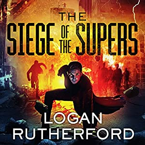 The Siege of the Supers Audiobook