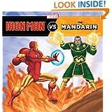 The Invincible Iron Man vs. The Mandarin (A Marvel Super Hero vs. Book)
