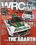WRC PLUS (プラス) 2009年 7/10号 [雑誌]