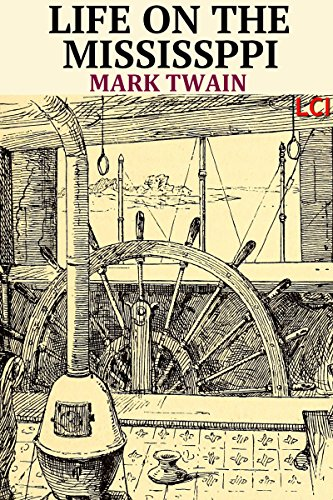 Mark Twain - Life on the Mississippi (Fully Illustrated)