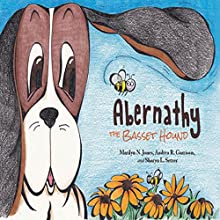 Abernathy the Basset Hound (       UNABRIDGED) by Marilyn Jones, Sharon Setze, Andrea Garrison Narrated by Andrea Garrison