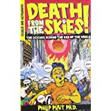 Death from the Skies!: The Science Behind the End of the Worldby Philip Plait