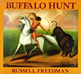 Buffalo Hunt (0823411591) by Russell Freedman
