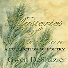 Mysteries of Inspiration (       UNABRIDGED) by Gwen DeShazier Narrated by Terri Acuna Thorne