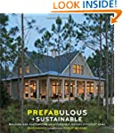 Prefabulous and Sustainable: Building...
