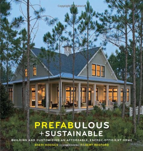 Prefabulous and Sustainable: Building and Customizing