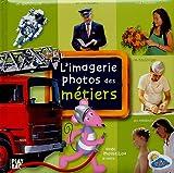 echange, troc Play Bac - L'imagerie photos des métiers : Avec Moustilou la souris