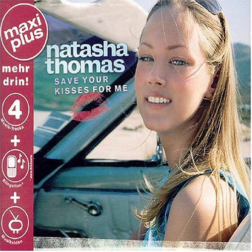 Natasha Thomas - Save Your Kisses for Me - Zortam Music