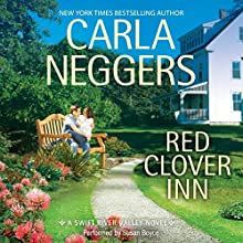 Red Clover Inn: Swift River Valley, Book 7 Audiobook by Carla Neggers Narrated by Susan Boyce
