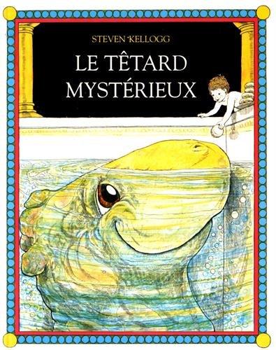 le-tetard-mysterieux