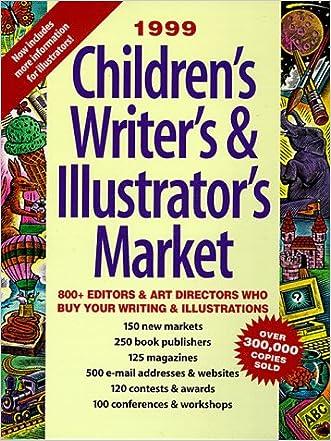 1999 Children's Writer's & Illustrator's Market (Children's Writer's & Illustrator's Market, 1999)