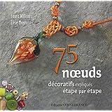 75 NOEUDS POUR LA DECORATION ET LES BIJOUX