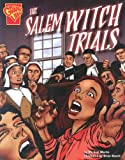 Salem Witch Trials (Graphic History)