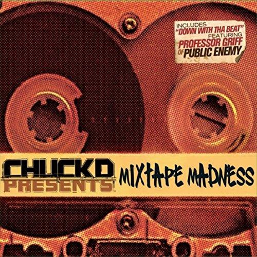 Chuck D Presents: Mixtape Madness