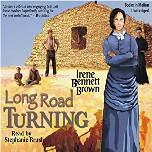 Long Road Turning: Women of Paragon Springs, Book 1 | [Irene Bennett Brown]