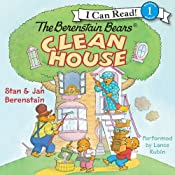The Berenstain Bears Clean House | [Jan Berenstain]