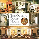 The Queens Dolls House: A Dollhouse Made for Queen Mary