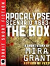 Apocalypse Scenario #683: The Box