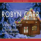 A Virgin River Christmas: A Virgin River Novel | Robyn Carr