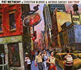 echange, troc Pat Metheny, Christian Mcbride - Day Trip