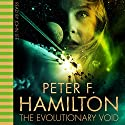 The Evolutionary Void Audiobook by Peter F Hamilton Narrated by John Lee