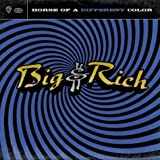 Holy Water - Big and Rich