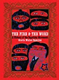 img - for The Fire and the Word: A History of the Zapatista Movement book / textbook / text book