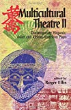Multicultural Theatre 2: Contemporary Hispanic, Asian and African-American Plays