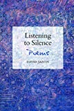 Listening to Silence