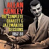 The Complete Quartet & Jazzmakers Sessions 1957-59