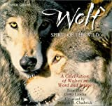 img - for Wolf: Spirit of the Wild : A Celebration of Wolves in Word and image book / textbook / text book