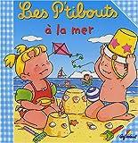 echange, troc Jacques Beaumont, Sylvie Michelet, Jean Hublet - Les P'tibouts à la mer