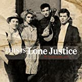 This Is Lone Justice: The Vaught Tapes, 1983