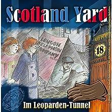 Im Leoparden-Tunnel (Scotland Yard 18) Hörspiel von Wolfgang Pauls Gesprochen von: Freddy Quinn, Sascha Draeger, Christian Stark, Svenja Pages