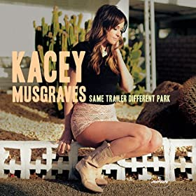 Kacey Musgraves - 'Same Trailer Different Park'